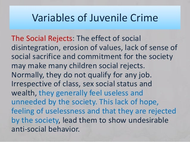 factors and reasons leading to juvenile crime Reasons for juvenile crime, free study guides and book notes including comprehensive chapter analysis, complete summary analysis, author biography information, character profiles, theme analysis, metaphor analysis, and top ten quotes on classic literature.