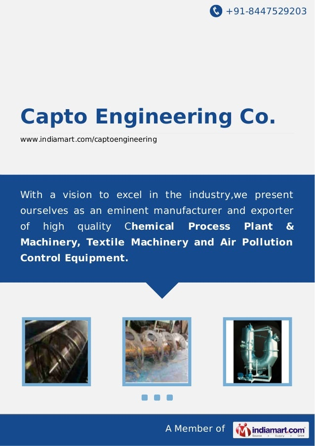 +91-8447529203  Capto Engineering Co. www.indiamart.com/captoengineering  With a vision to excel in the industry,we presen...