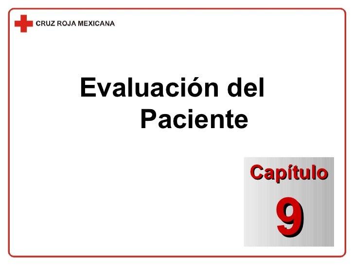 Evaluación del  Paciente Capítulo 9