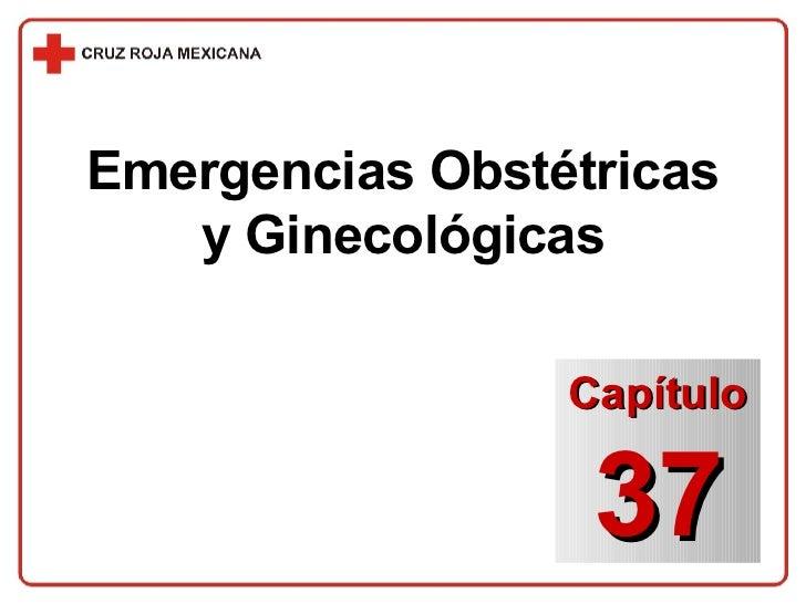 Emergencias Obstétricas y Ginecológicas Capítulo 37
