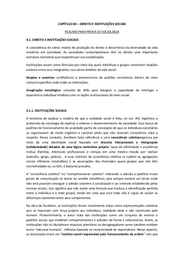 CAPÍTULO 04 – DIREITO E INSTITUIÇÕES SOCIAIS                           RESUMO PARA PROVA DE SOCIOLOGIA4.1. DIREITO E INSTI...