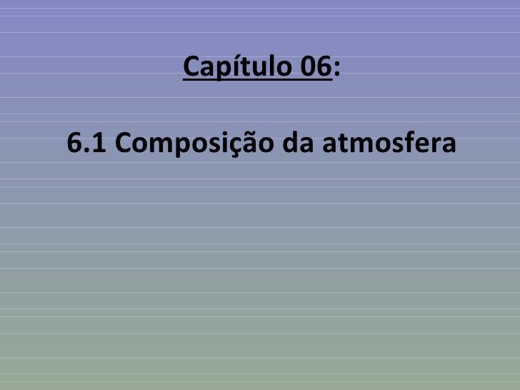 Capítulo 06:6.1 Composição da atmosfera