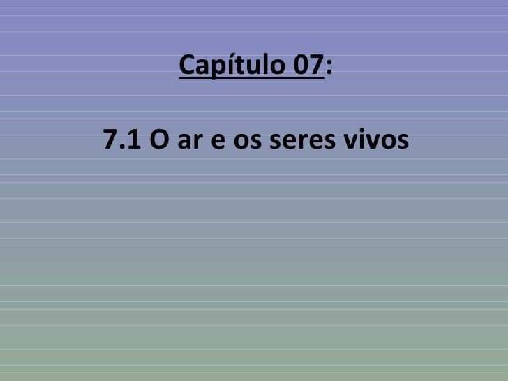 Capítulo 07:7.1 O ar e os seres vivos