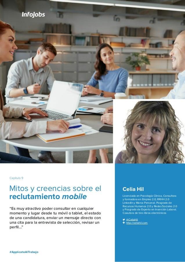 """#ApplícateAlTrabajo 30 Capítulo 9 Mitos y creencias sobre el reclutamiento mobile """"Es muy atractivo poder consultar en cua..."""