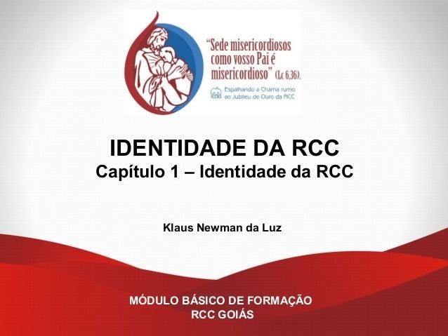 Cap Tulo 1 Identidade Da Rcc