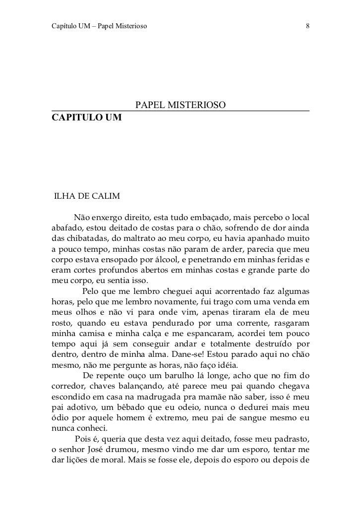 Capítulo UM – Papel Misterioso                                     8                          PAPEL MISTERIOSOCAPITULO UMI...