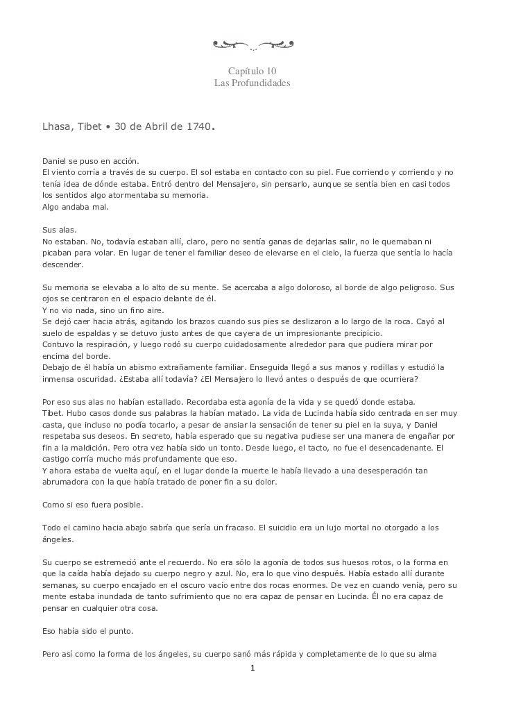 Capítulo 10                                              Las ProfundidadesLhasa, Tibet • 30 de Abril de 1740.Daniel se pus...