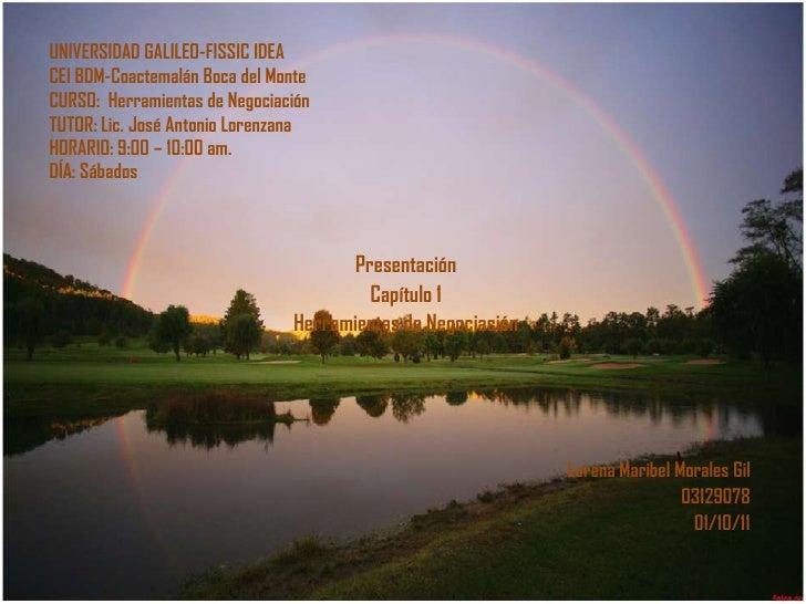 UNIVERSIDAD GALILEO-FISSIC IDEACEI BDM-Coactemalán Boca del MonteCURSO:  Herramientas de NegociaciónTUTOR: Lic. José Anton...