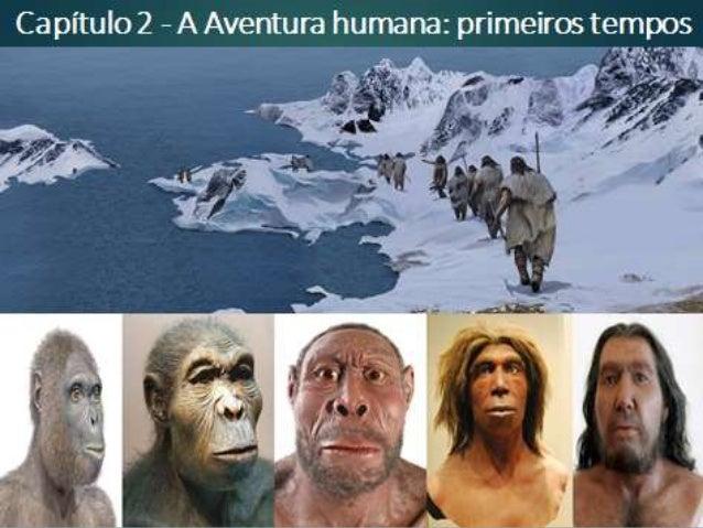Pré-história: um conceito discutível Os historiadores do século XIX dividiram o tempo dos seres humanos na terra em dois p...