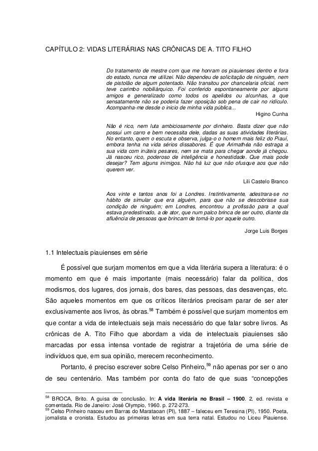 CAPÍTULO 2: VIDAS LITERÁRIAS NAS CRÔNICAS DE A. TITO FILHO Do tratamento de mestre com que me honram os piauienses dentro ...