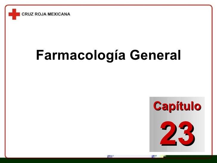 Farmacología General Capítulo 23