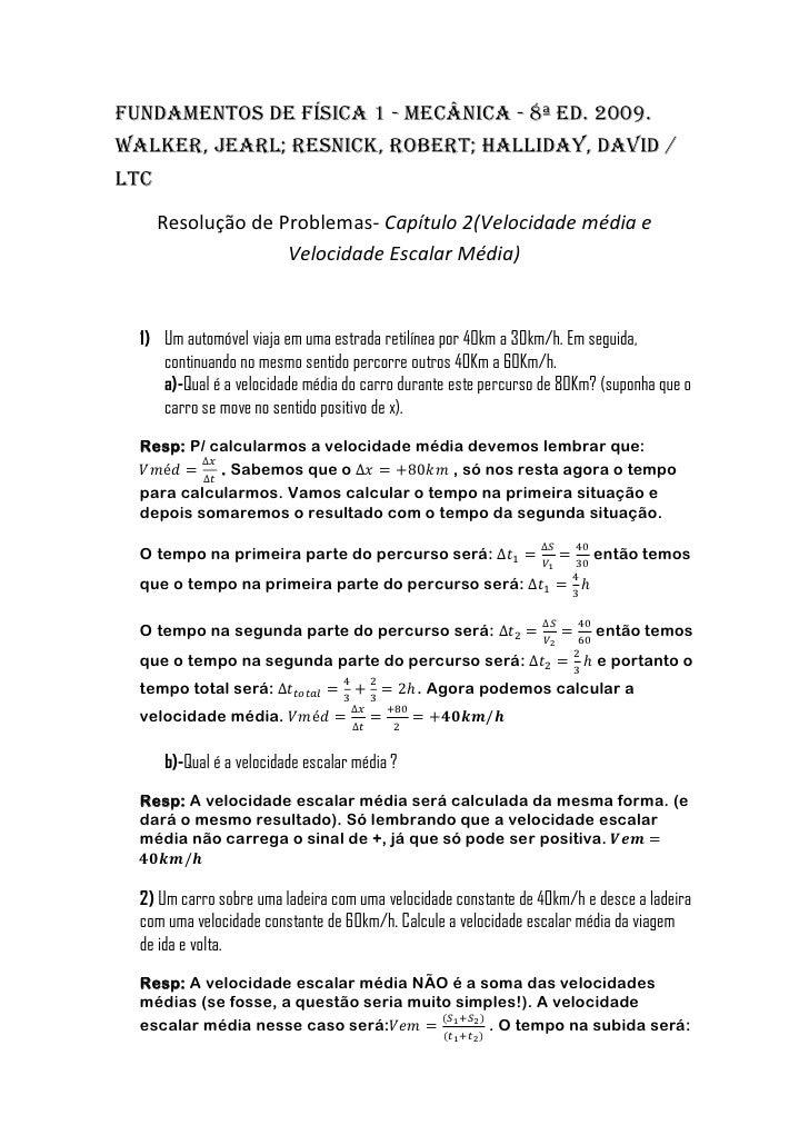 Fundamentos de Física 1 - Mecânica - 8ª Ed. 2009.Walker, Jearl; Resnick, Robert; Halliday, David /LTC      Resolução de Pr...