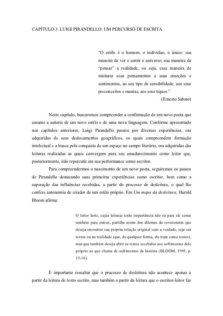 """CAPÍTULO 3. LUIGI PIRANDELLO: UM PERCURSO DE ESCRITA                                      """"O estilo é o homem, o indivíduo..."""