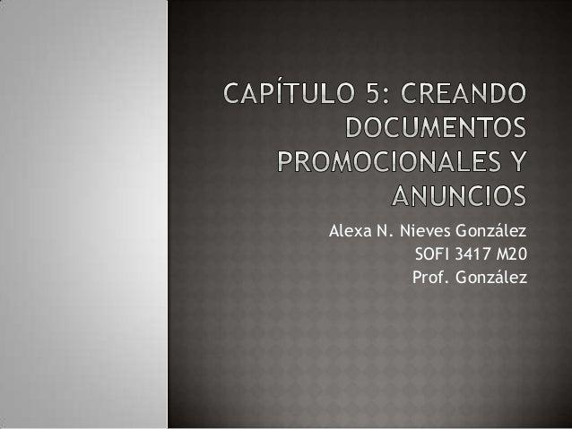 Alexa N. Nieves GonzálezSOFI 3417 M20Prof. González