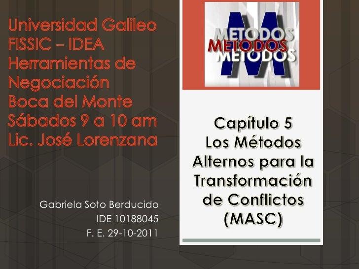 Gabriela Soto Berducido            IDE 10188045         F. E. 29-10-2011