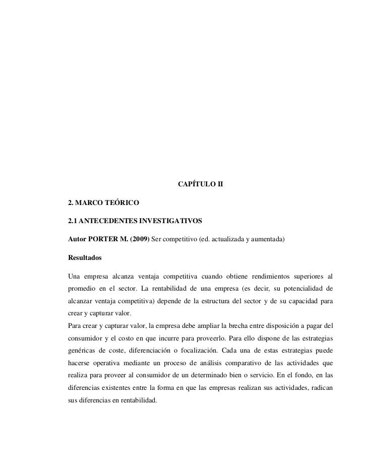 CAPÍTULO II<br />2. MARCO TEÓRICO<br />2.1 ANTECEDENTES INVESTIGATIVOS<br />Autor PORTER M. (2009) Ser competitivo (ed. ac...