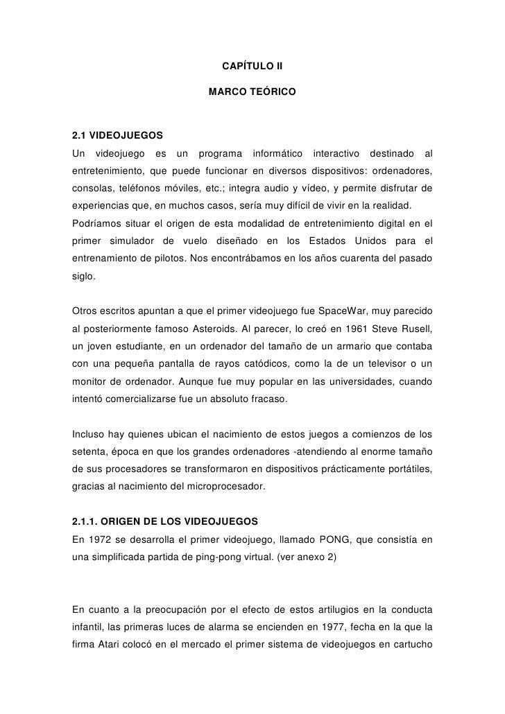CAPÍTULO II                              MARCO TEÓRICO2.1 VIDEOJUEGOSUn   videojuego   es   un   programa    informático  ...