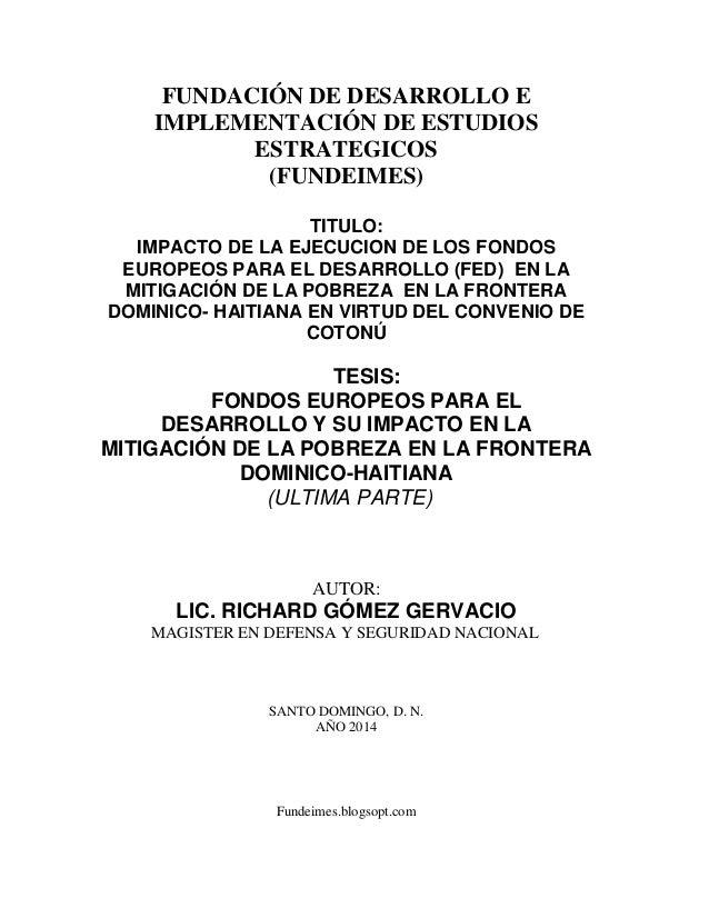 Fundeimes.blogsopt.com FUNDACIÓN DE DESARROLLO E IMPLEMENTACIÓN DE ESTUDIOS ESTRATEGICOS (FUNDEIMES) TITULO: IMPACTO DE LA...