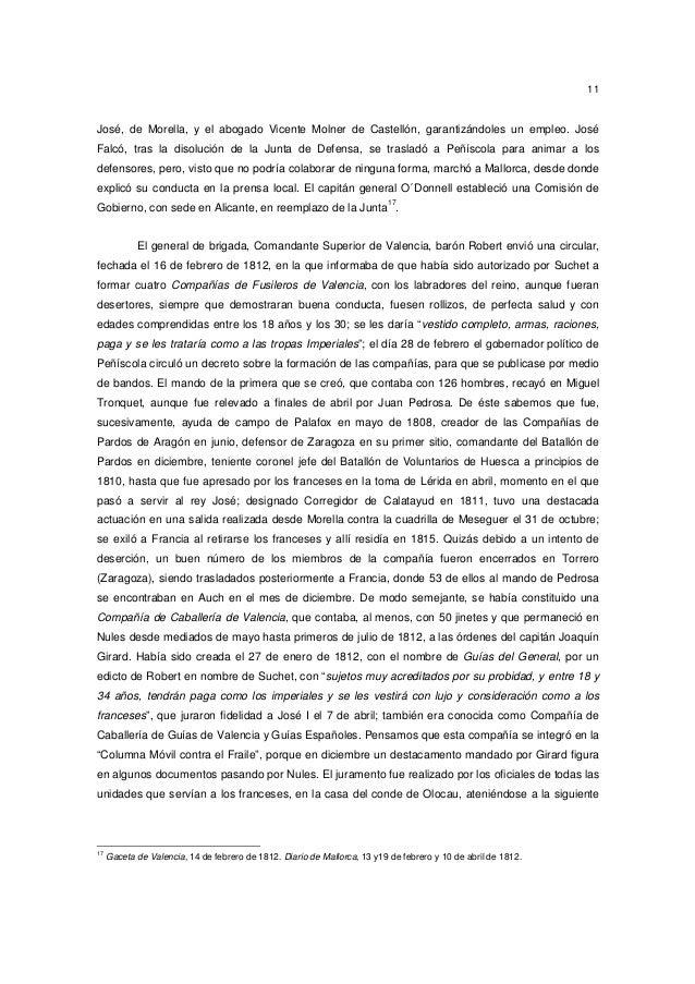 11  José, de Morella, y el abogado Vicente Molner de Castellón, garantizándoles un empleo. José Falcó, tras la disolución ...