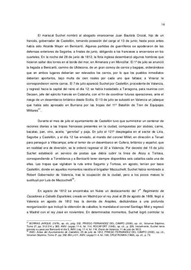 16  El mariscal Suchet nombró al abogado vinarocense Juan Bautista Crozat, hijo de un francés, gobernador de Castellón, to...