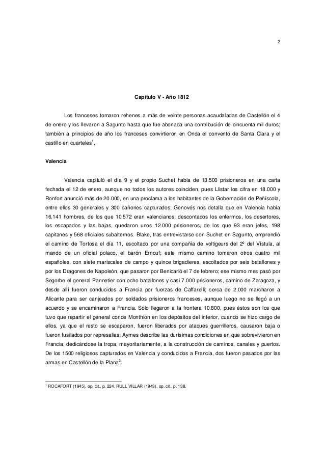2  Capítulo V - Año 1812  Los franceses tomaron rehenes a más de veinte personas acaudaladas de Castellón el 4 de enero y ...