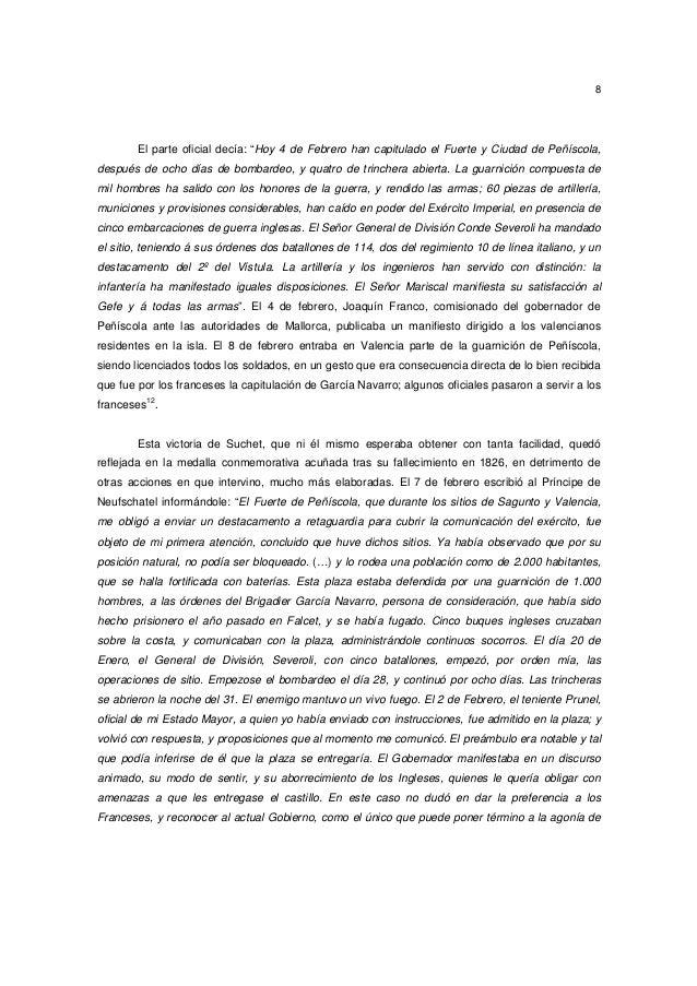 """8  El parte oficial decía: """"Hoy 4 de Febrero han capitulado el Fuerte y Ciudad de Peñíscola, después de ocho días de bomba..."""