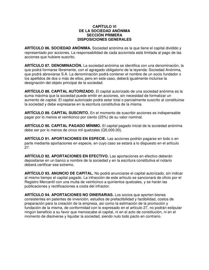 CAPÍTULO VI                                 DE LA SOCIEDAD ANÓNIMA                                     SECCIÓN PRIMERA    ...