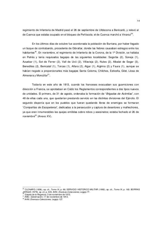 14  regimiento de Infantería de Madrid pasó el 26 de septiembre de Ulldecona a Benicarló, y relevó al de Cuenca que estaba...