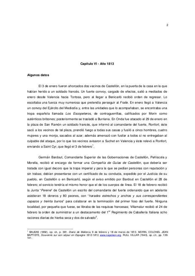 2  Capítulo VI - Año 1813  Algunos datos  El 3 de enero fueron ahorcados dos vecinos de Castellón, en la puerta de la casa...