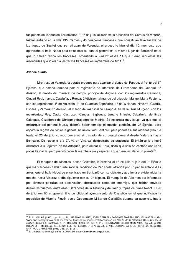 8  fue puesto en libertad en Torreblanca. El 1º de julio, al iniciarse la procesión del Corpus en Vinaroz, habían entrado ...