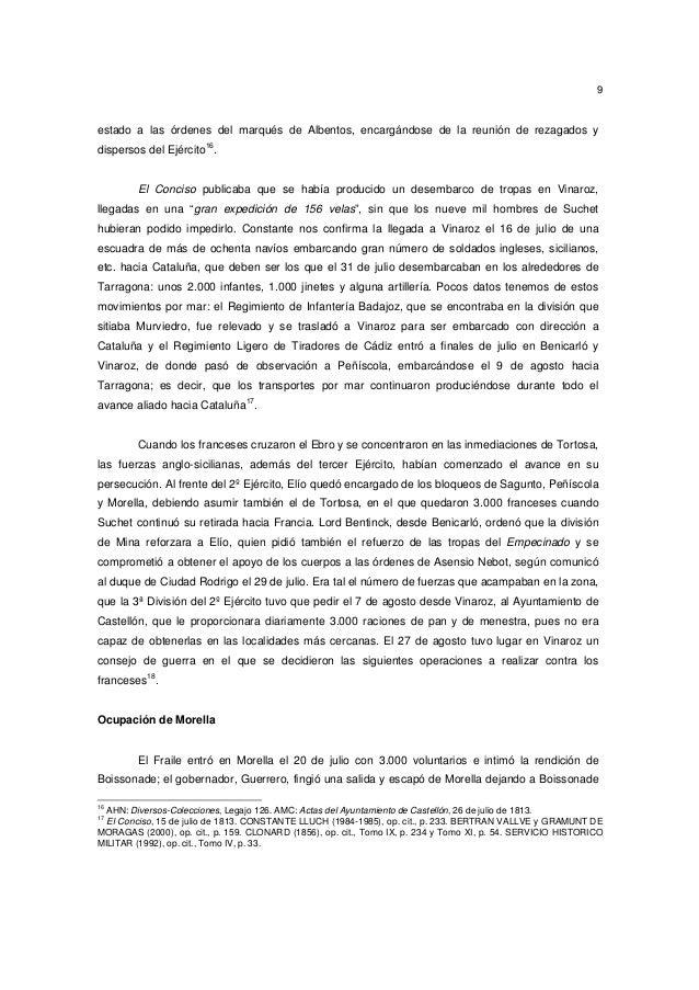 9  estado a las órdenes del marqués de Albentos, encargándose de la reunión de rezagados y dispersos del Ejército16.  El C...