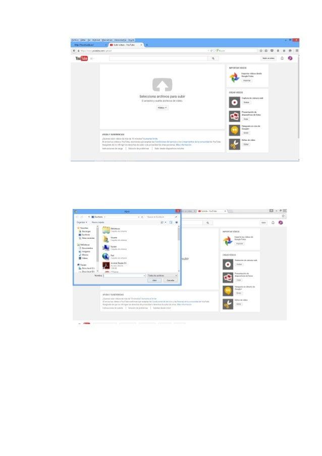 1.- Primeramente accedí a mi cuenta de Gmail. 2.- Entre a la página de YouTube. 3.- hice clic en el icono subir. 4.- y de ...