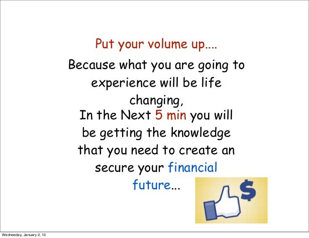 Put your volume up....                           Because what you are going to                               experience wi...