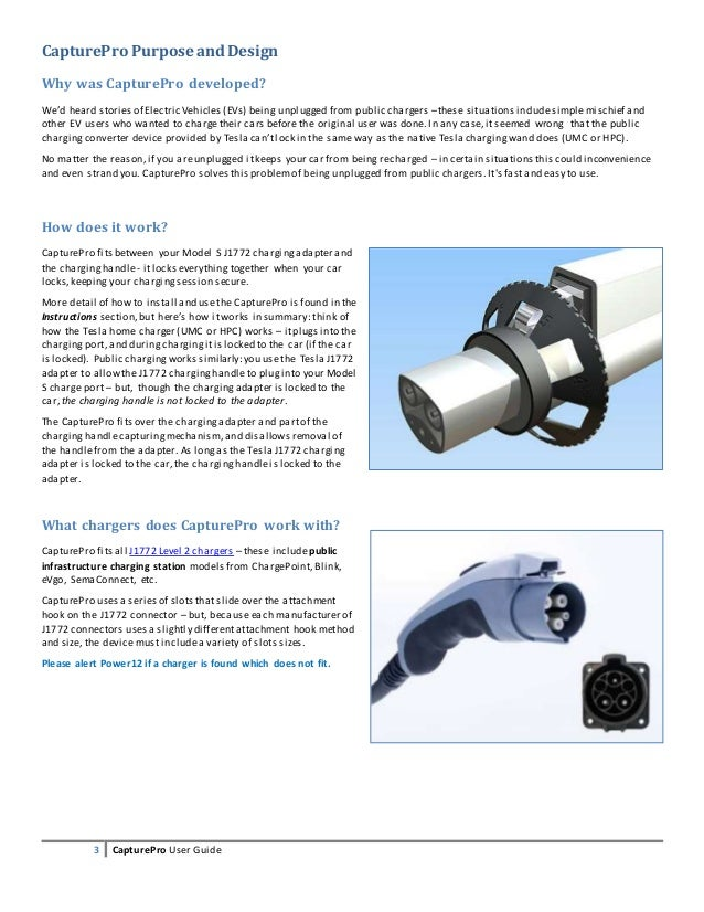 3 CapturePro User Guide CapturePro Purpose andDesign Why was CapturePro developed? We'd heard stories of Electric Vehicles...