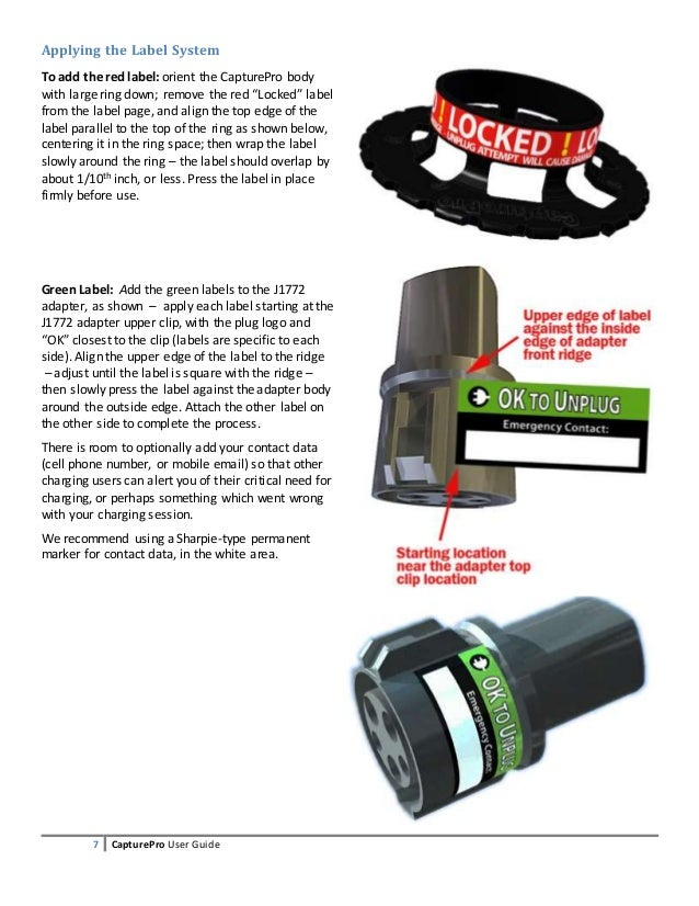 7 CapturePro User Guide Applying the Label System To add the red label: orient the CapturePro body with large ring down; r...