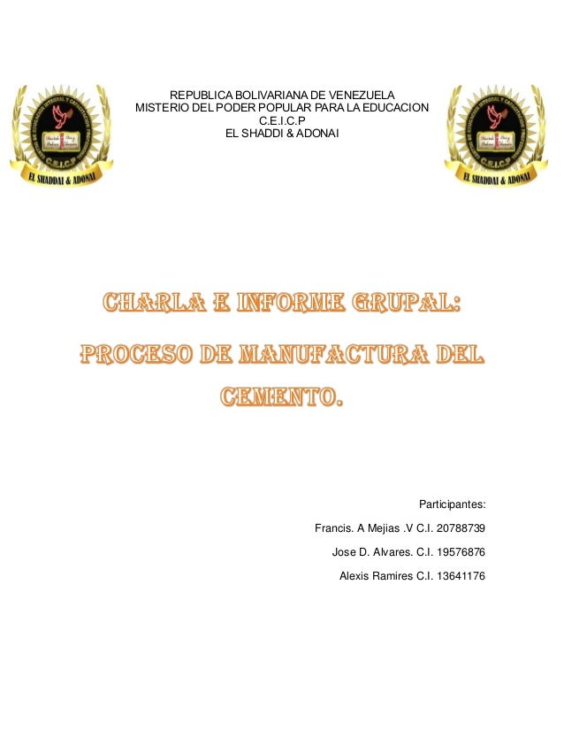 REPUBLICA BOLIVARIANA DE VENEZUELA MISTERIO DEL PODER POPULAR PARA LA EDUCACION C.E.I.C.P EL SHADDI & ADONAI Participantes...