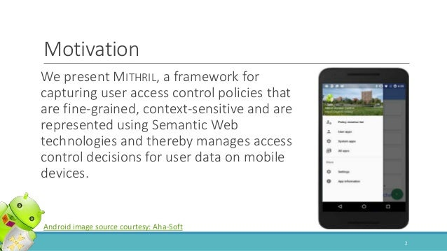 Capturing policies for fine-grained access control on mobile devices Slide 2