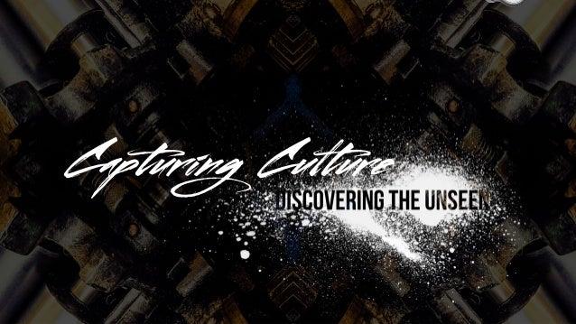 Capturing Culture
