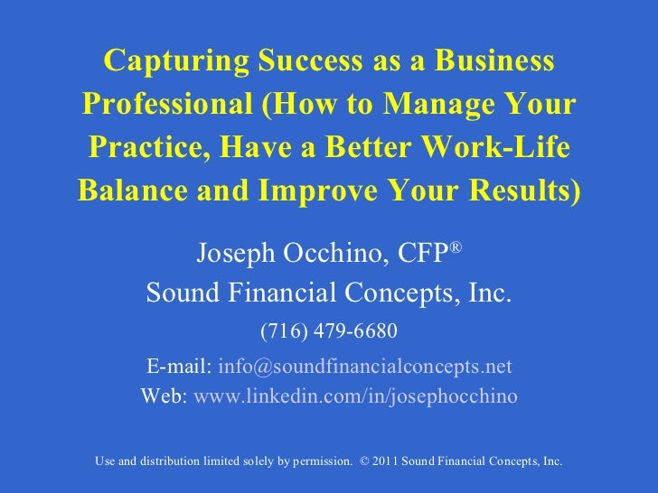 Capturing Success as a Business Professional (How to Manage Your Practice, Have a Better Work-Life Balance and Improve You...