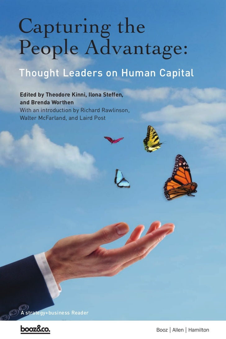 Thought Leaders on Human CapitalEdited by Theodore Kinni, Ilona Steffen,and Brenda WorthenWith an introduction by Richard ...