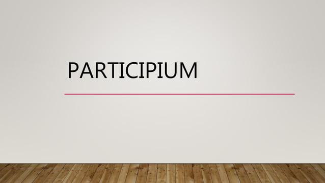 PARTICIPIUM