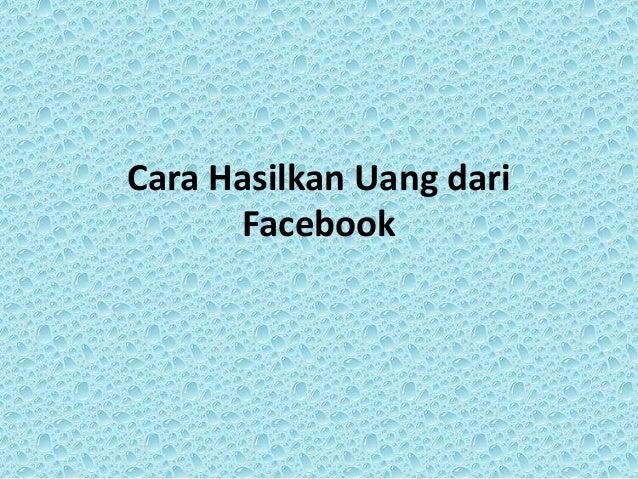 Cara Hasilkan Uang dari Facebook