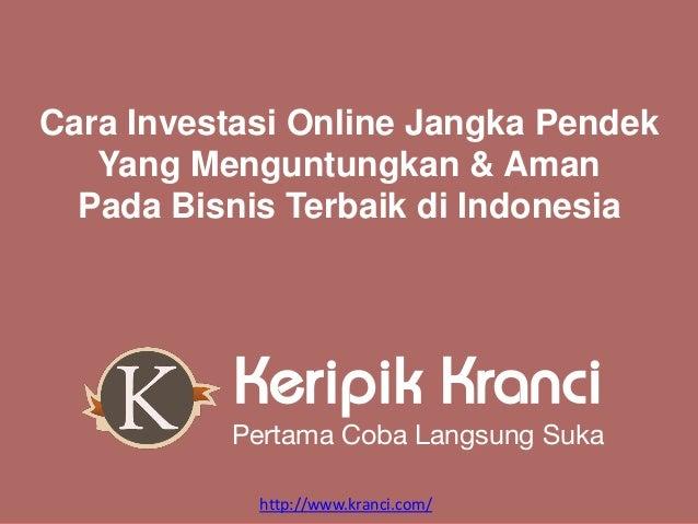 Cara Investasi Online Jangka Pendek Aman dan Menguntungkan ...