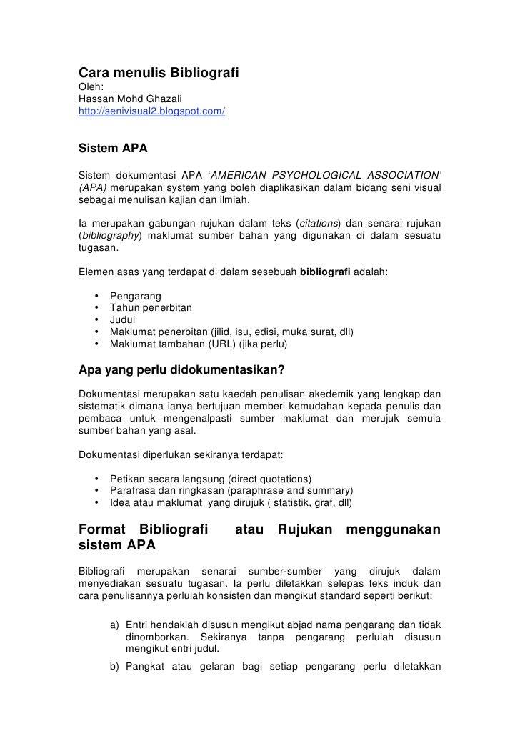 Cara menulis BibliografiOleh:Hassan Mohd Ghazalihttp://senivisual2.blogspot.com/Sistem APASistem dokumentasi APA 'AMERICAN...