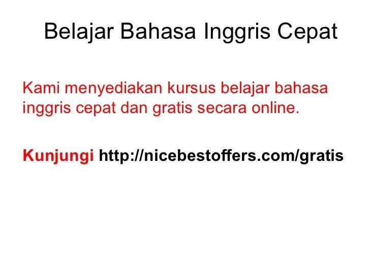 Belajar Bahasa Inggris CepatKami menyediakan kursus belajar bahasainggris cepat dan gratis secara online.Kunjungi http://n...