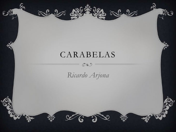 CARABELAS Ricardo Arjona