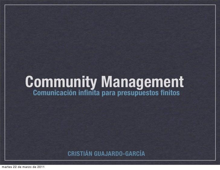 Community para presupuestos finitos                    Comunicación infinita                                         Managem...