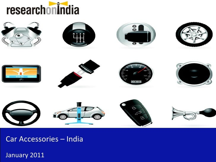 market research on accessories in india Market research report : mobile accessories market in india 2014 - sample - free download as pdf file (pdf), text file (txt) or view presentation slides online.