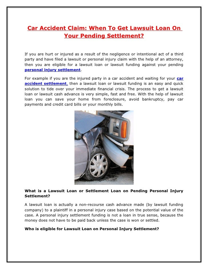 Car Accident Claim When To Get Lawsuit Loan On Your