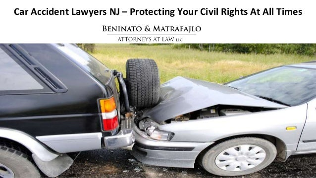 Why Hire A Car Accident Lawyer New Jersey
